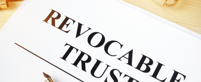 Why Use a Revocable Living Trust