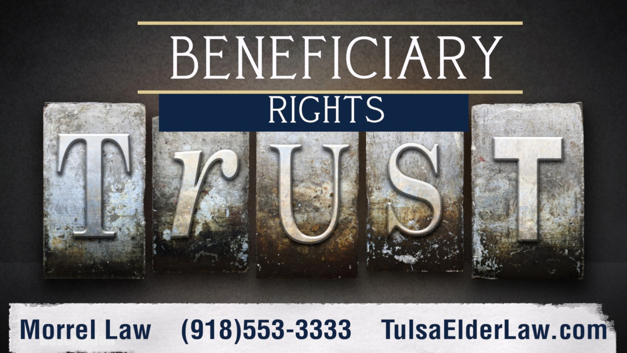 What Rights Does the Beneficiary of a Trust Have